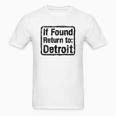 If Found Return To Detroit T-Shirts