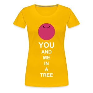 You And Me In A Tree - Women's Premium T-Shirt