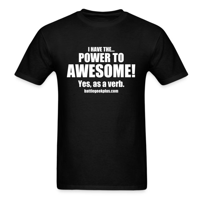 Power to Awesome White Text Shirt