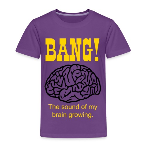 BANG! Kids T-shirt - Toddler Premium T-Shirt