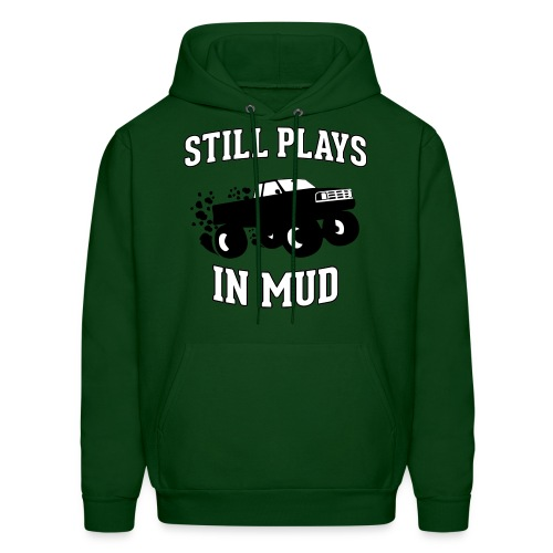 Still Plays in Mud - Men's Hoodie