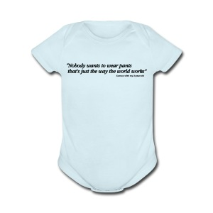 Baby PANTS - Short Sleeve Baby Bodysuit
