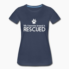My favorite breed is rescued Women's T-Shirts