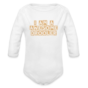 I AM A AWESOME DROOLER  One piece  - Long Sleeve Baby Bodysuit