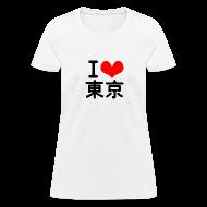 T-Shirts ~ Women's T-Shirt ~ I Love Tokyo