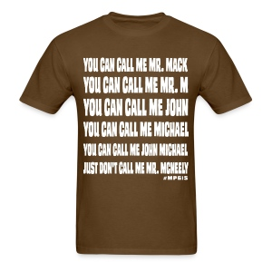 Don't call me Mr McNeely - Men's T-Shirt