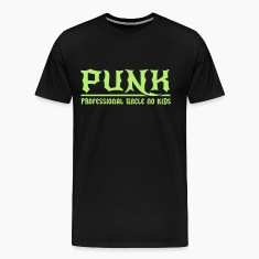 Punk. Professional Uncle No Kids T-Shirts