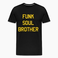 Funk soul brother T-Shirts