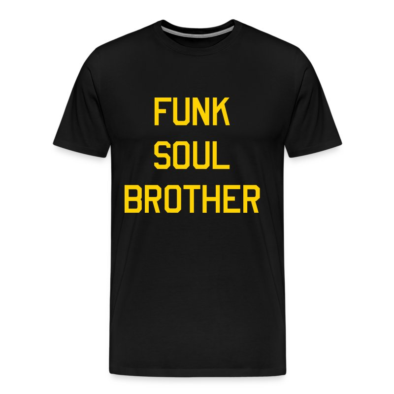 Funk Soul Brother T-Shirt