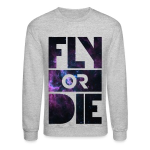 Fly or die ? - Crewneck Sweatshirt