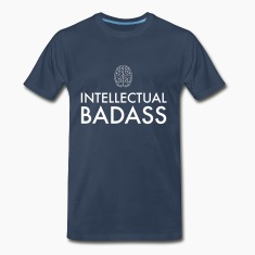 Intellectual Badass T-Shirts