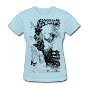 Breathe - Women's T-Shirt