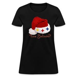 Yinz Believe? Women's T-shirt - Women's T-Shirt