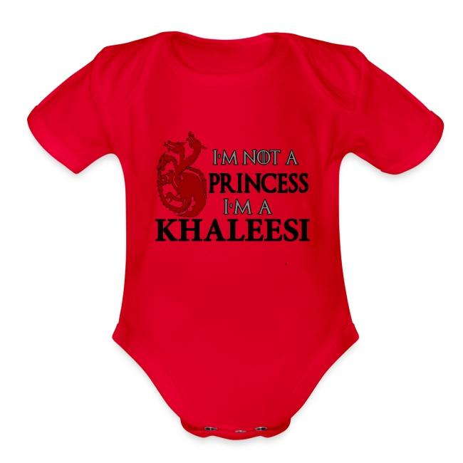2fb2d45bff I'M NOT A PRINCESS I'M A KHALEESI   Organic Short Sleeve Baby Bodysuit