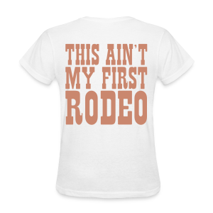 First Rodeo in Pink Sparkles - Women's T-Shirt