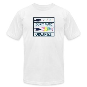 Don't Panic Organize Tshirt - WEA logo on back - Men's T-Shirt by American Apparel