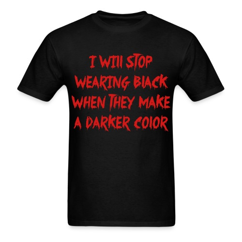too goth, jk. - Men's T-Shirt