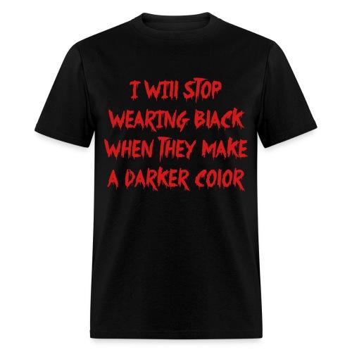 too goth, jk. - Men's T-Shirt