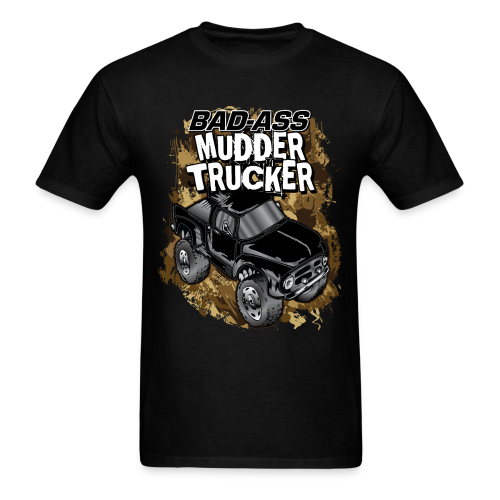 Bad-Ass Mudder Trucker - Men's T-Shirt