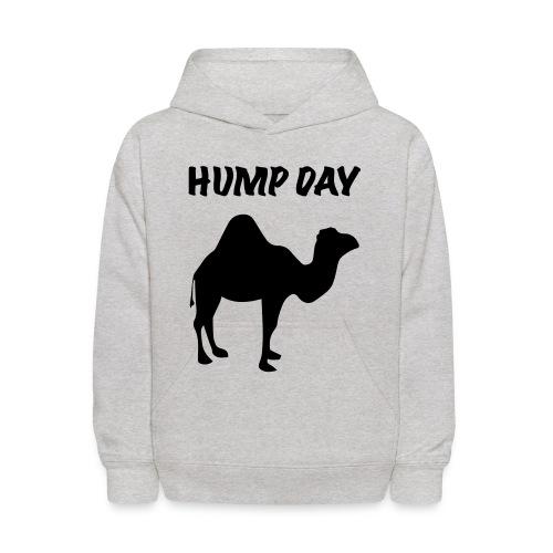 Hump Day! - Kids' Hoodie
