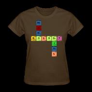Women's T-Shirts ~ Women's T-Shirt ~ NEURO BIOLOGY GIRL - Periodic Elements Scramble!