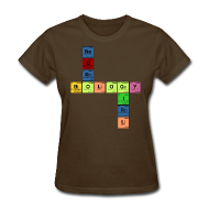 T-Shirts ~ Women's T-Shirt ~ NEURO BIOLOGY GIRL - Periodic Elements Scramble!