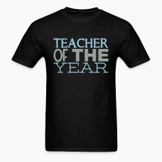 Teacher of the Year T-Shirts