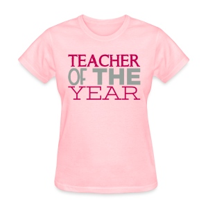 Teacher of the Year - Women's T-Shirt
