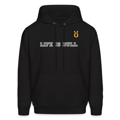 Life is Bull Hoodie with Centered Logo Glitter Left Chest - Men's Hoodie