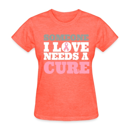 Someone I love - Women's T-Shirt