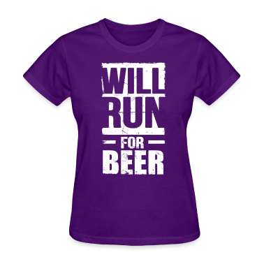 will_run_for_beer Women's T-Shirts