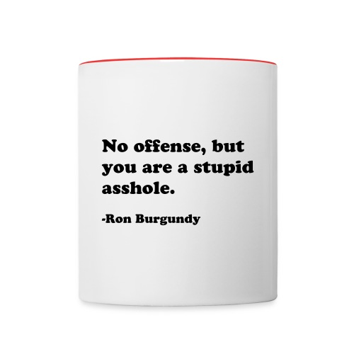 Ron Burgundy Anchorman 2 Quote Mug - Contrast Coffee Mug