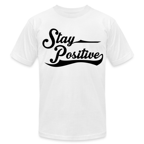 Stay Positive - Men's Fine Jersey T-Shirt