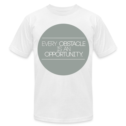 Every Obstacle is an Opportunity - Men's  Jersey T-Shirt