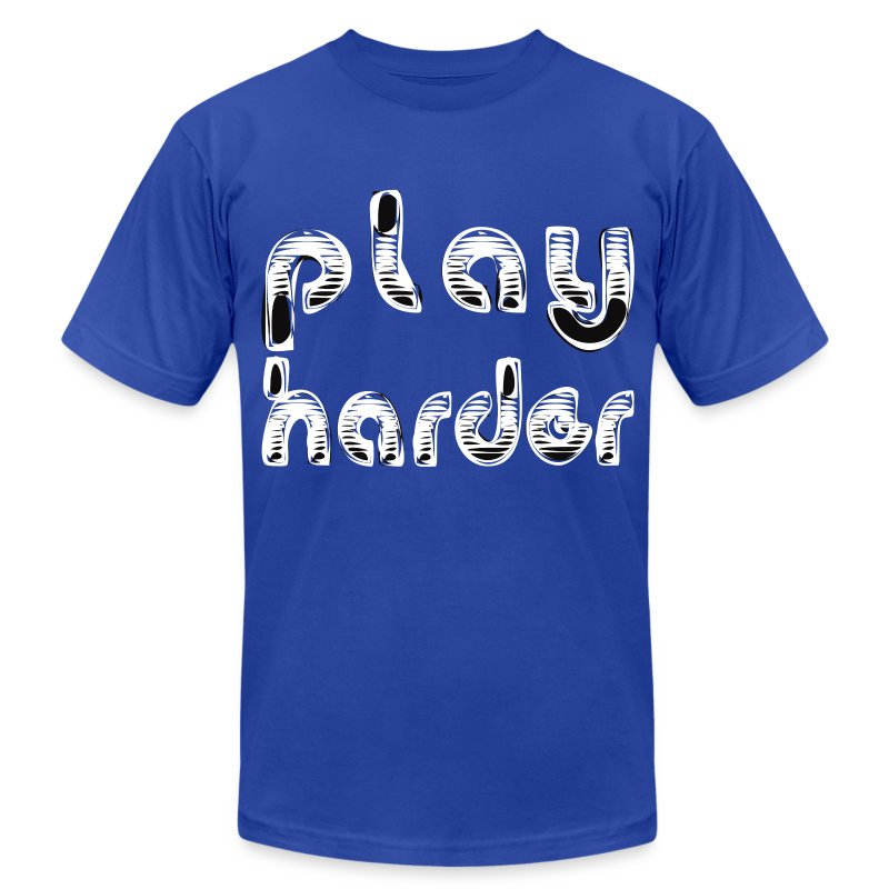 Work Hard Play Harder - Men's T-Shirt by American Apparel