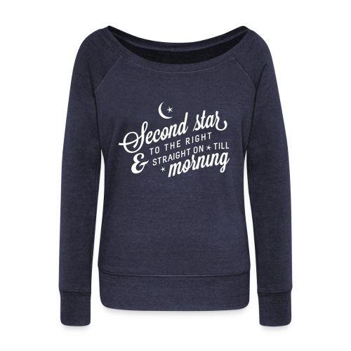 Second Star to the Right Slouchy Sweatshirt - Women's Wideneck Sweatshirt