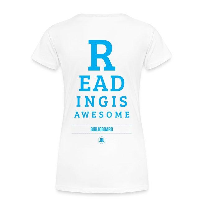 "Women's BiblioBoard ""Reading Is Awesome"" T-shirt"
