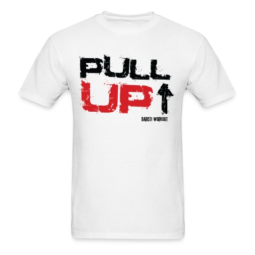 Pull Up Men - Men's T-Shirt