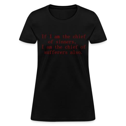 Chief of sinners. - Women's T-Shirt