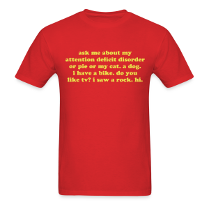 Attention Deficit Disorder - Men's T-Shirt