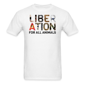 Liberation For All Animals - Men's T-Shirt