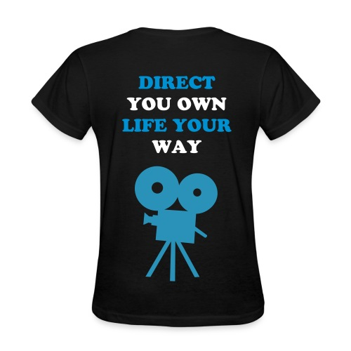 Direct You Own Life (Woman) - Women's T-Shirt