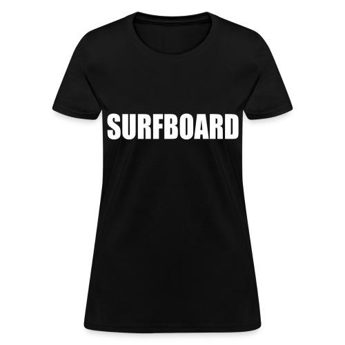 surfboard tee - Women's T-Shirt