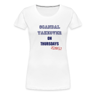 T-Shirts ~ Women's Premium T-Shirt ~ Scandal Takeover | Women's T-Shirt