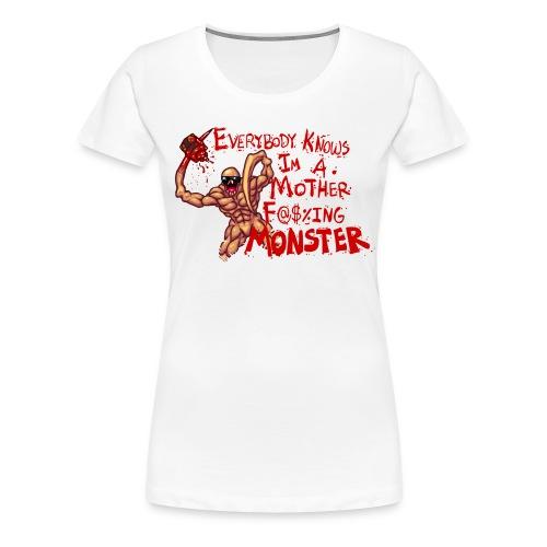 MOTHER F@#$IN F - Women's Premium T-Shirt