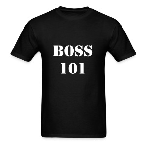 White letters: Boss 101  - Men's T-Shirt