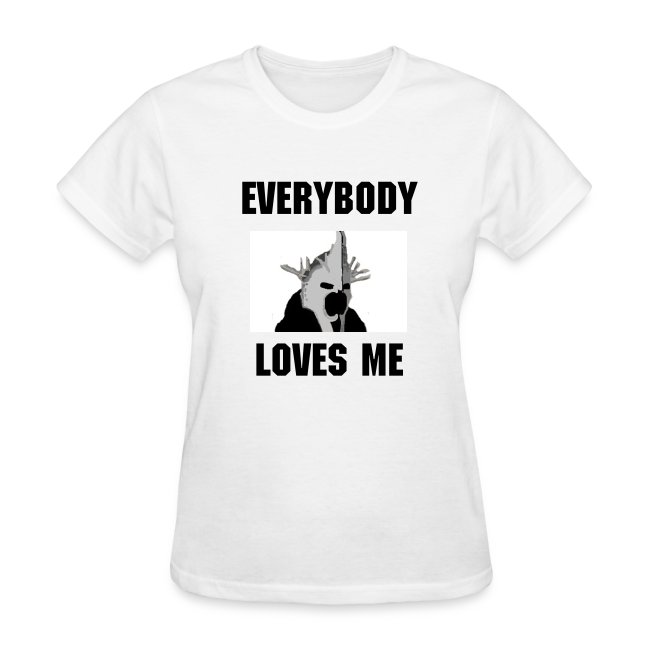 Crazy Sauron - Everybody Loves Me (Womens)