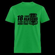 T-Shirts ~ Men's T-Shirt ~ 18 Reasons Not to Work Disc Golf Shirt - Black Print -  Men's Standard Weight Shirt
