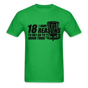 18 Reasons Not to Work Disc Golf Shirt - Black Print -  Men's Standard Weight Shirt - Men's T-Shirt