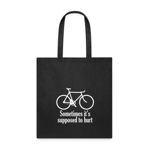 Sometimes it's supposed to hurt tote bag - Tote Bag